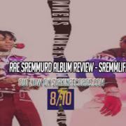 Rae Sremmurd Album Review